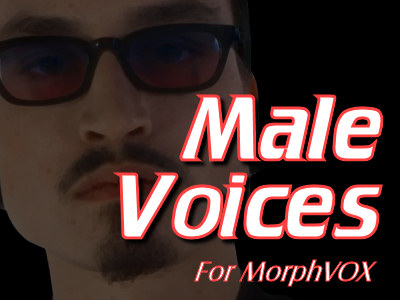 Male Voice Pack for MorphVOX!