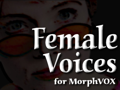 Voice Changer Software - Female Voices - Change your voice