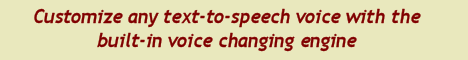 Customize any text-to-speech voice with the built-in voice changing engine