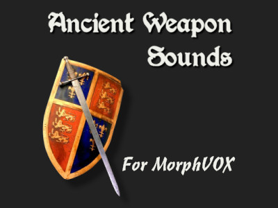 Ancient Weapon Sounds Now Available